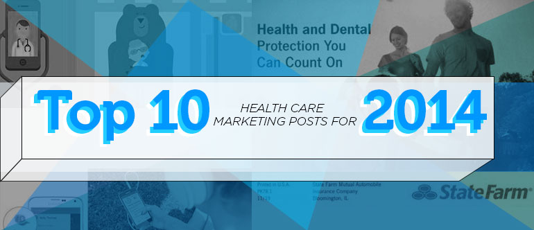 Top 10 Healthcare Marketing Posts for 2014