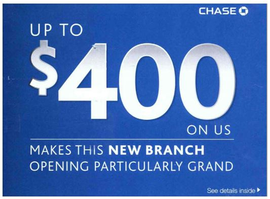 Chase account incentive at new branch
