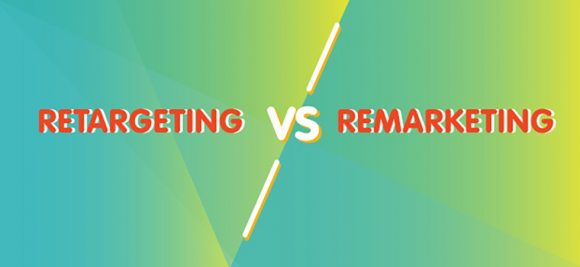 What the difference between retargeting and remarketing means for your digital strategy
