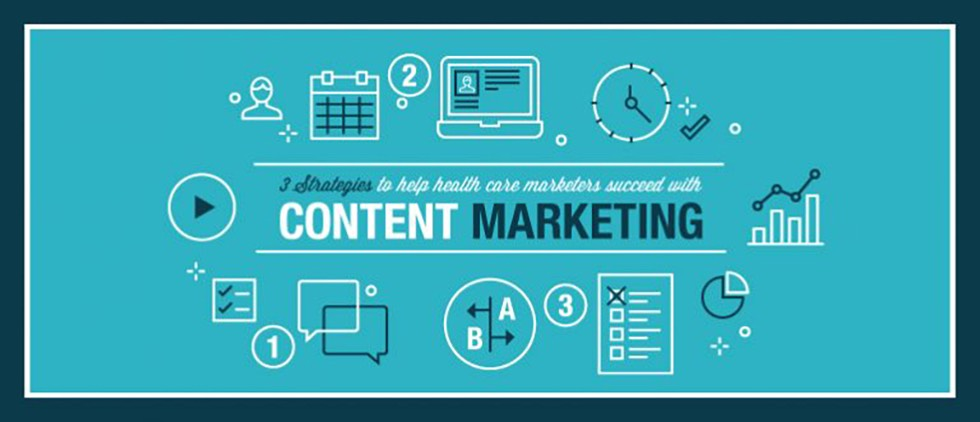 3 Strategies to Help Healthcare Marketers Succeed with Content Marketing
