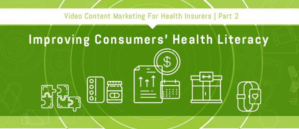 Part 2: Improving Consumers' Health Literacy with Video Content Marketing