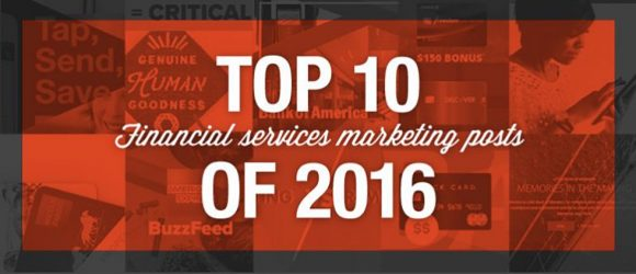 Popular financial services marketing posts focus on customer loyalty and content marketing