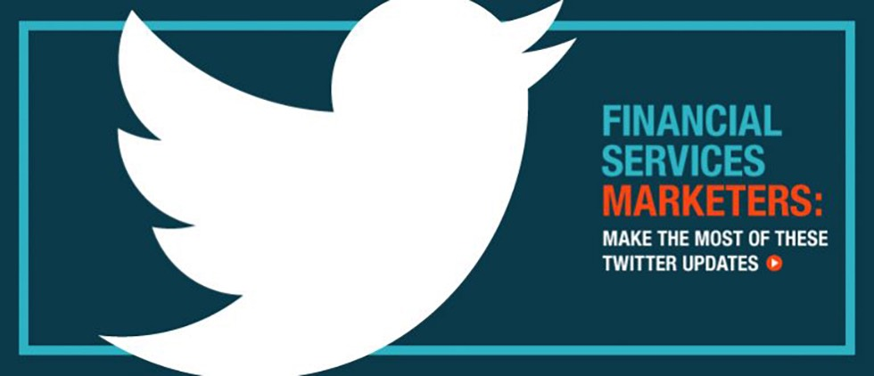 Twitter updates for financial services marketers