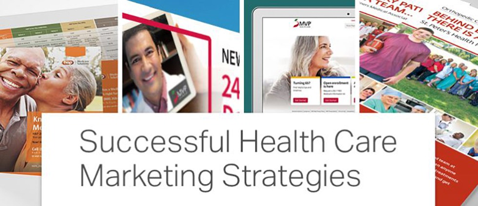 Successful Healthcare Marketing Strategies: See the Campaigns