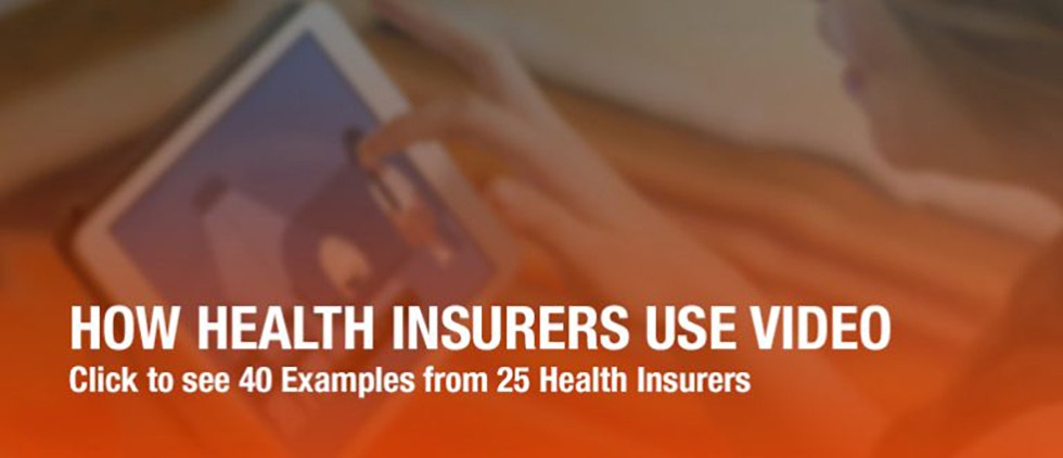The Essential Collection of Video Content Marketing Examples for Health Insurers