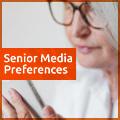 2018 Senior Media Preferences study