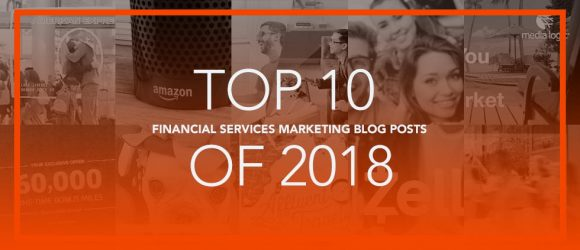 Top financial services marketing blog posts for 2018
