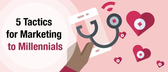 healthcare marketing to millennials