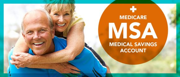 Medicare Medical Savings Account (MSA)