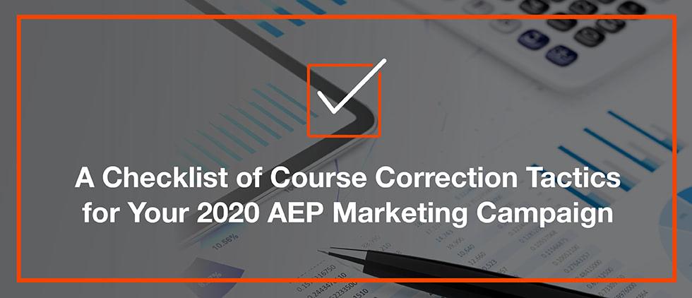 2020 AEP course correction checklist