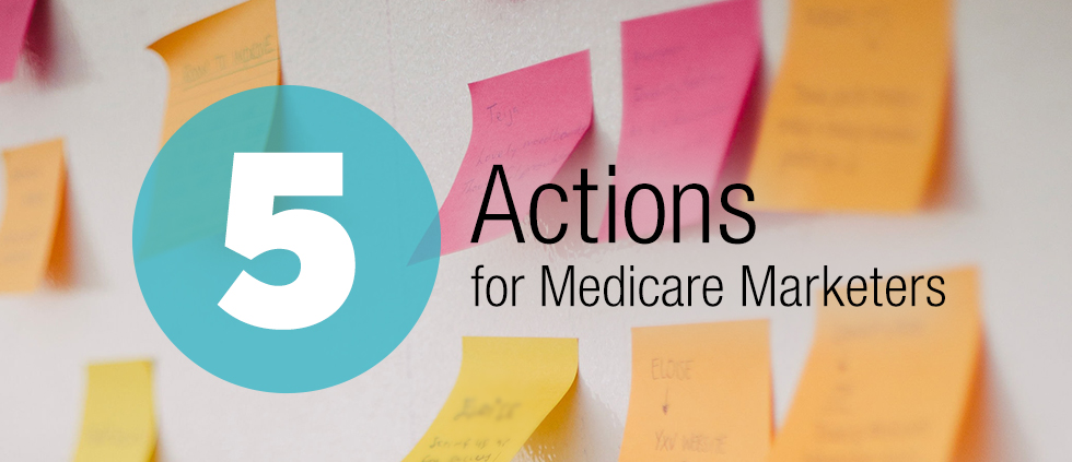 Action Items for Medicare Marketers