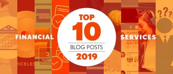 top financial services marketing posts of 2019