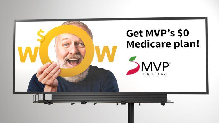 MvP billboard displaying MVP's $0 medicare plan